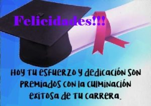 éxito y alegría por tu graduación carrera