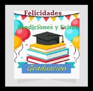 felicidades por tu graduacion éxito