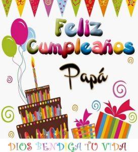 feliz cumpleaños para mi papá bendiciones